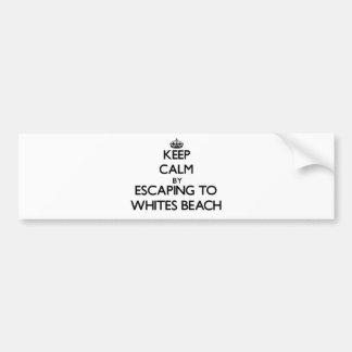 Keep calm by escaping to Whites Beach Michigan Bumper Stickers