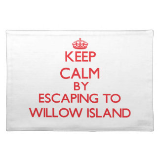 Keep calm by escaping to Willow Island Washington Place Mats