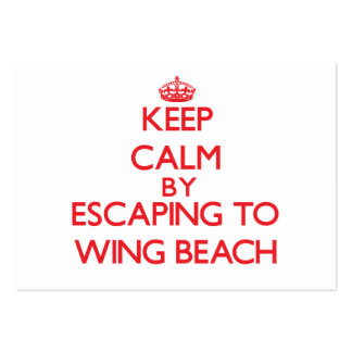 Keep calm by escaping to Wing Beach Northern Maria Business Card Templates