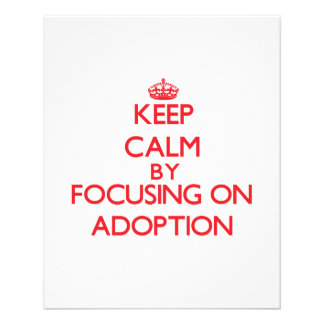 Keep Calm by focusing on Adoption Flyers