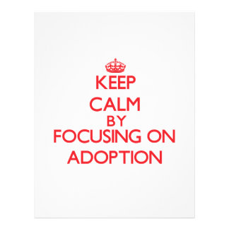 Keep Calm by focusing on Adoption Flyer Design