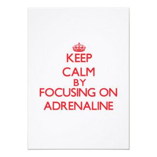 Keep Calm by focusing on Adrenaline 13 Cm X 18 Cm Invitation Card