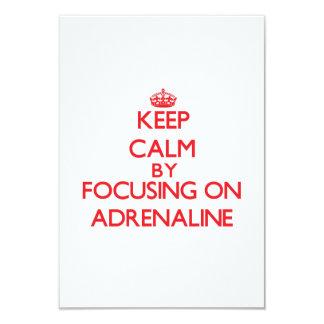 Keep Calm by focusing on Adrenaline 9 Cm X 13 Cm Invitation Card