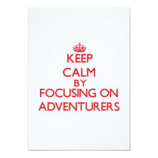 Keep Calm by focusing on Adventurers 13 Cm X 18 Cm Invitation Card