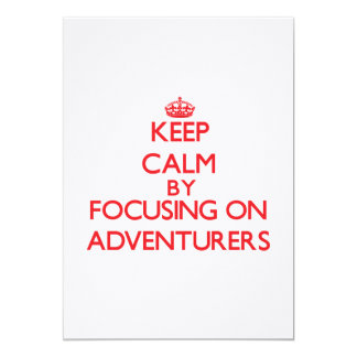 Keep Calm by focusing on Adventurers Custom Announcement