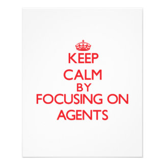 Keep Calm by focusing on Agents Full Color Flyer