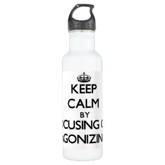 Keep Calm by focusing on Agonizing 24oz Water Bottle