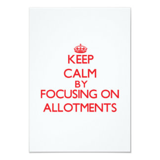 Keep Calm by focusing on Allotments Personalized Announcement