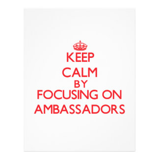 Keep Calm by focusing on Ambassadors Full Color Flyer