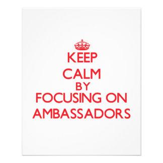 Keep Calm by focusing on Ambassadors Custom Flyer