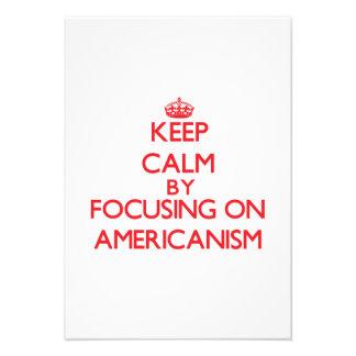 Keep Calm by focusing on Americanism Custom Invite