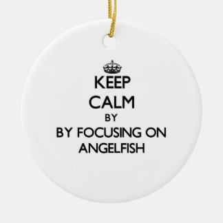 Keep calm by focusing on Angelfish Christmas Ornament
