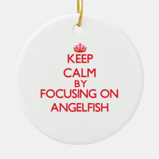 Keep calm by focusing on Angelfish Round Ceramic Decoration
