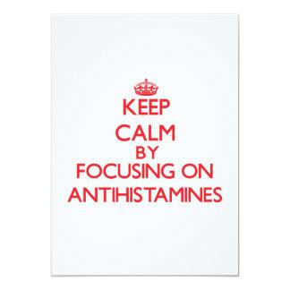 "Keep Calm by focusing on Antihistamines 5"" X 7"" Invitation Card"