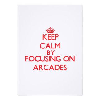 Keep Calm by focusing on Arcades Cards