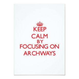 Keep Calm by focusing on Archways 13 Cm X 18 Cm Invitation Card