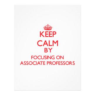 Keep Calm by focusing on Associate Professors Custom Flyer
