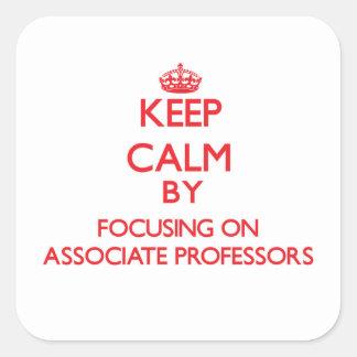 Keep Calm by focusing on Associate Professors Sticker