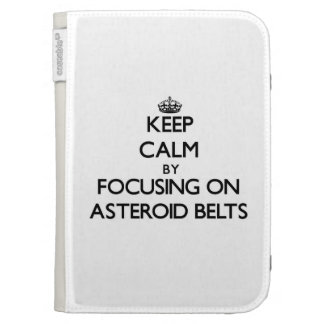 Keep Calm by focusing on Asteroid Belts Kindle Folio Cases