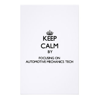 Keep calm by focusing on Automotive Mechanics Tech Stationery Design