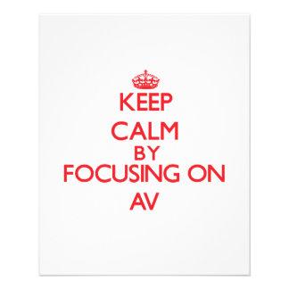 Keep Calm by focusing on Av Custom Flyer