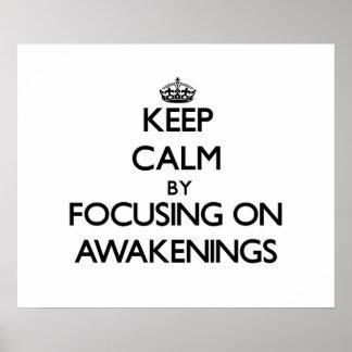 Keep Calm by focusing on Awakenings Print