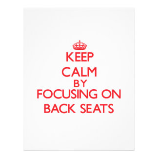 Keep Calm by focusing on Back Seats Flyer