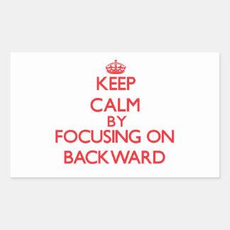 Keep Calm by focusing on Backward Rectangular Sticker