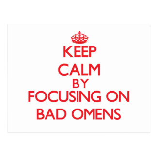 Keep Calm by focusing on Bad Omens Postcards