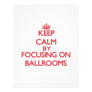 Keep Calm by focusing on Ballrooms Custom Flyer