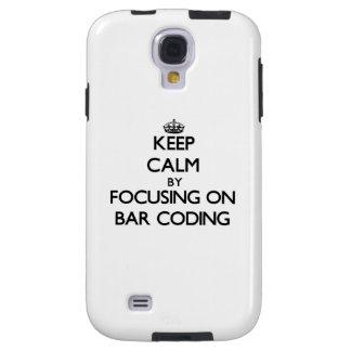 Keep Calm by focusing on Bar Coding Galaxy S4 Case