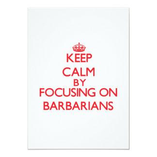 "Keep Calm by focusing on Barbarians 5"" X 7"" Invitation Card"