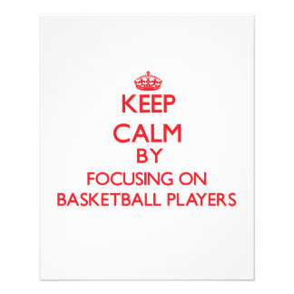 Keep Calm by focusing on Basketball Players Flyer Design