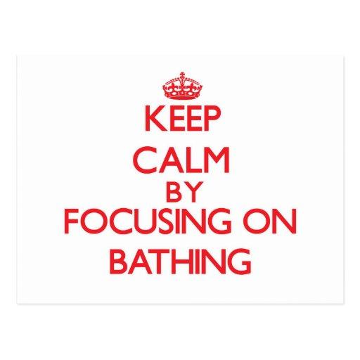 Keep Calm by focusing on Bathing Post Card