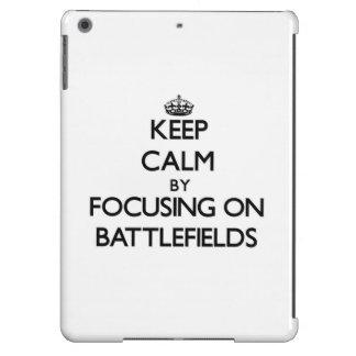 Keep Calm by focusing on Battlefields iPad Air Case