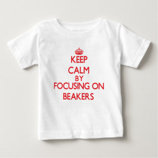 Keep Calm by focusing on Beakers T Shirts