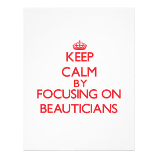 Keep Calm by focusing on Beauticians Flyers