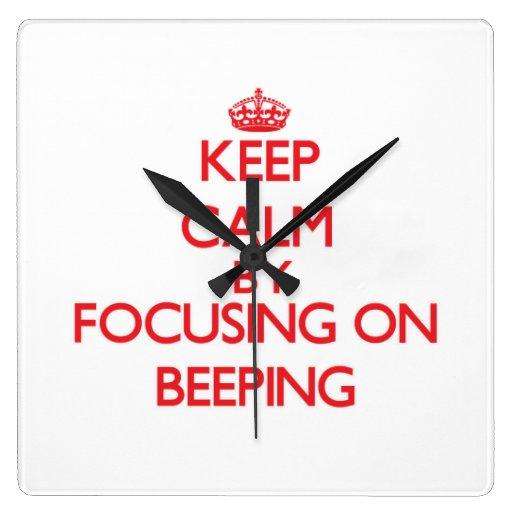 Keep Calm by focusing on Beeping Wallclocks