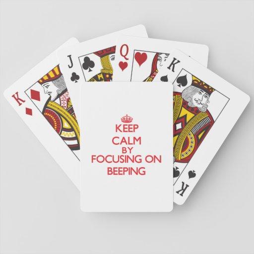 Keep Calm by focusing on Beeping Card Decks