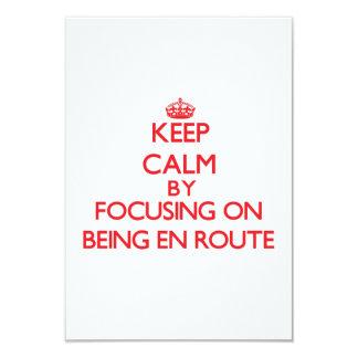 Keep Calm by focusing on BEING EN ROUTE Custom Invitation