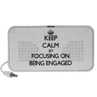 Keep Calm by focusing on BEING ENGAGED Travel Speaker