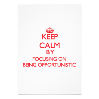 Keep Calm by focusing on Being Opportunistic Personalized Invitations