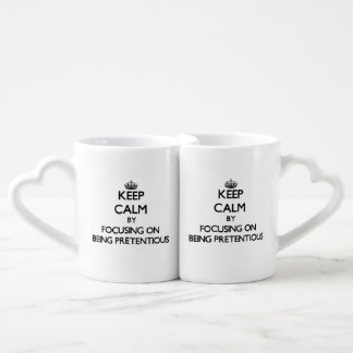 Keep Calm by focusing on Being Pretentious Coffee Mug Set