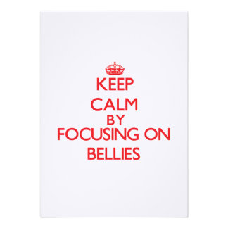 Keep Calm by focusing on Bellies Invitations