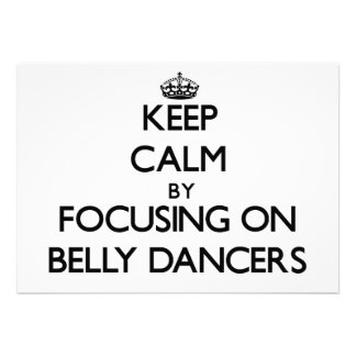 Keep Calm by focusing on Belly Dancers Invite