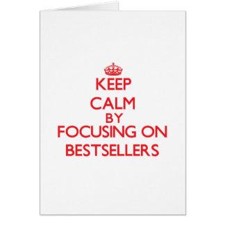Keep Calm by focusing on Bestsellers Greeting Card