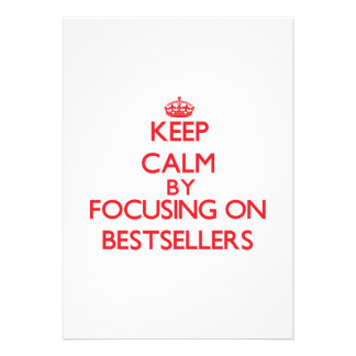 Keep Calm by focusing on Bestsellers Personalized Announcement