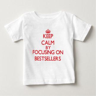 Keep Calm by focusing on Bestsellers Shirt