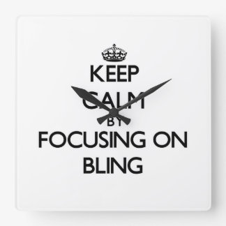 Keep Calm by focusing on Bling Square Wall Clocks
