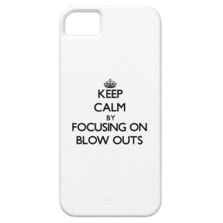 Keep Calm by focusing on Blow Outs iPhone 5 Covers